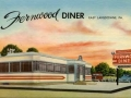 Fernwood Diner PostCard1- Baltimore Pike, East Lansdowne, Delaware County- Circa 1950
