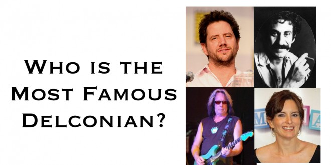 "Who are your favorite ""Famous Delconians"""